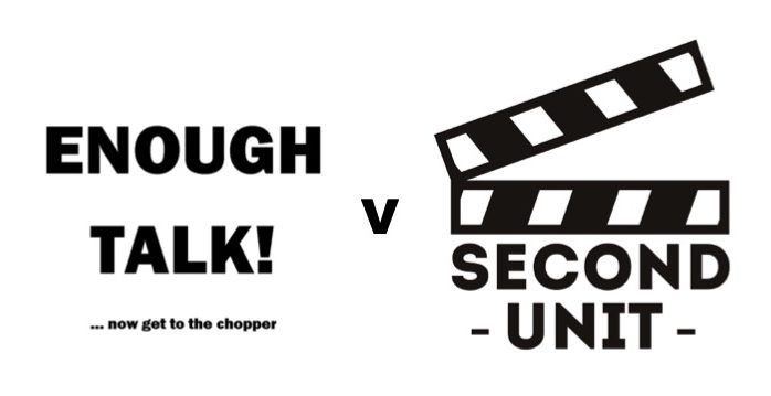 (c) Enough Talk! V Second Unit